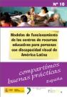 Modelos de funcionamiento de los centros de recursos educativos para personas con discapacidad visual de América Latina