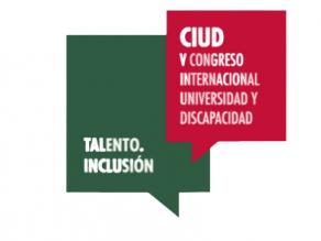 """Logotipo del Congreso Internacional de Universidad y Discapacidad, en el que además del título del evento, se lee: """"Talento, Inclusión"""""""